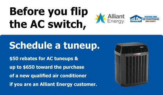 Air Conditioner Tune Up - Alliant Energy Rebate with Colony Heating and Air Conditioning