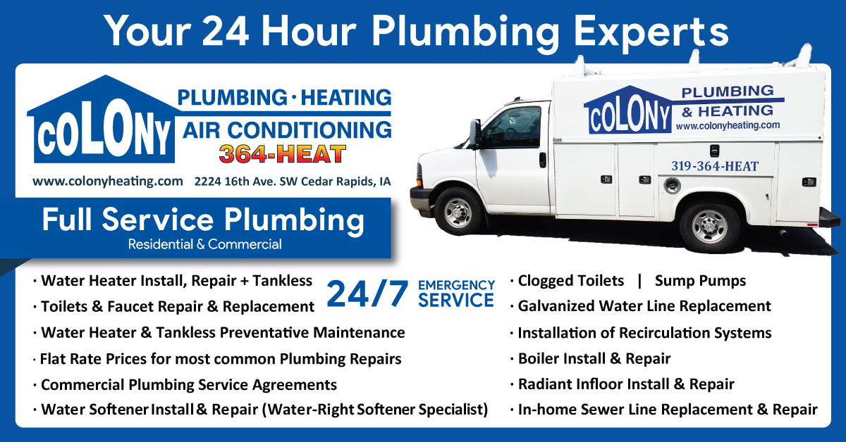 Colony Plumbing, Heating and Air Conditioning Plumbers in Cedar Rapids, Iowa City and surrounding communities