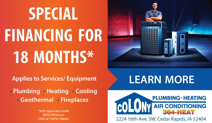 Special-Financing-for-18-months-colony-plumbing-heating-air-conditioning-cedar-rapids-iowa-city-north-liberty